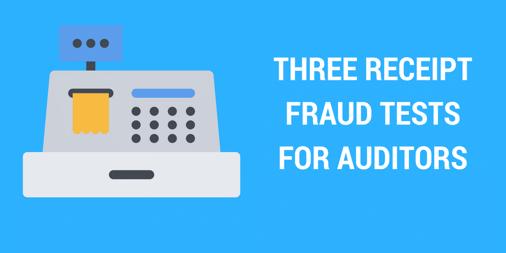 receipt-fraud tests for auditors