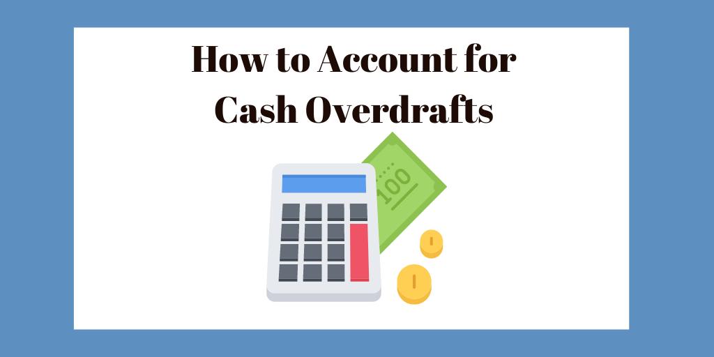 Cash overdraft