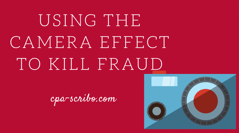 using the camera effect to kill fraud