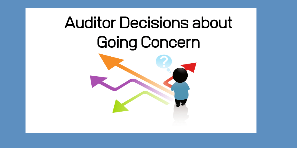 Going Concern Decisions
